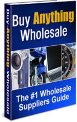 Pay for Buy Anything Wholesale Guide - #1 Wholesale Suppliers Guide