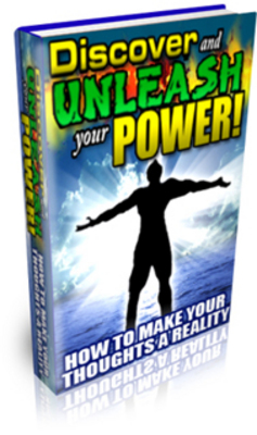 Pay for Discover and Unleash Your Power. How to Make Your Thoughts a Reality