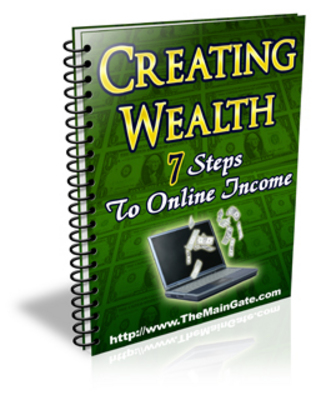 Pay for Creating Wealth 7 Steps To An Online Income