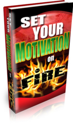 Pay for Set Your Motivation on Fire