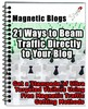 Thumbnail Magnetic Blogs - 21 Ways to Beam Traffic Directly to Blog