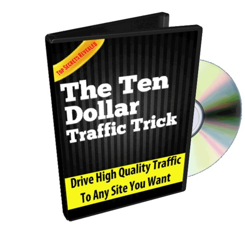 Pay for The Ten Dollar Traffic Trick