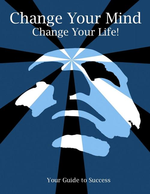 Pay for Change Your Mind , Change Your Life - Michael Jones