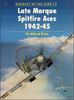 Thumbnail LATE MARQUE SPITFIRE ACES 1942 to 1945 98 PAGES NICE!!