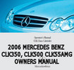 Thumbnail 2006 MERCEDES BENZ CLK350, CLK500 OWNERS