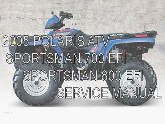 2005 polaris atv sportsman 700 800 efi service shop manual. Black Bedroom Furniture Sets. Home Design Ideas