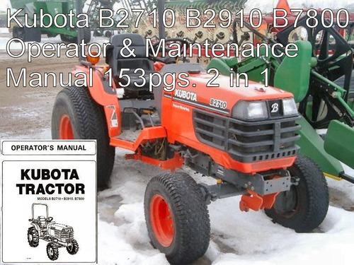 kubota b2710 b2910 b7800 tractor ops maintenance owners downloa rh tradebit com