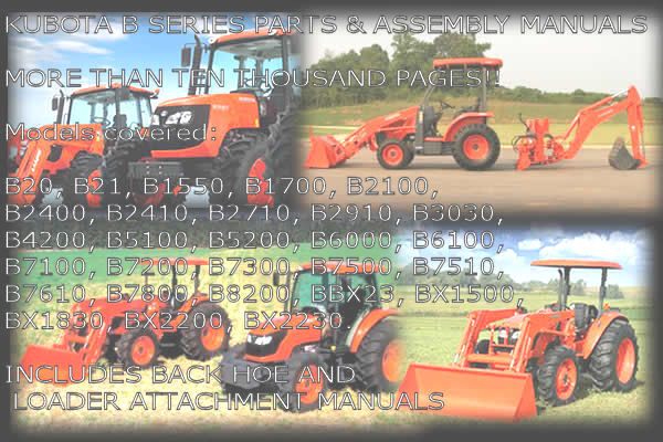 Pay for KUBOTA B SERIES PARTS & ASSEMBLY MANUALS   14000 PAGES