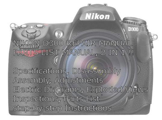 nikon d300 camera service repair parts manual download manuals rh tradebit com nikon d300 manual download nikon d3000 manual
