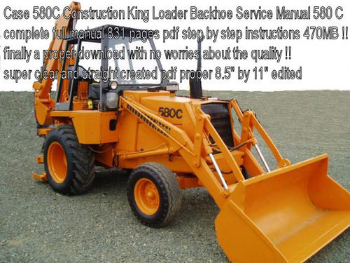 Case 580c Backhoe : Case c construction king loader backhoe service manual