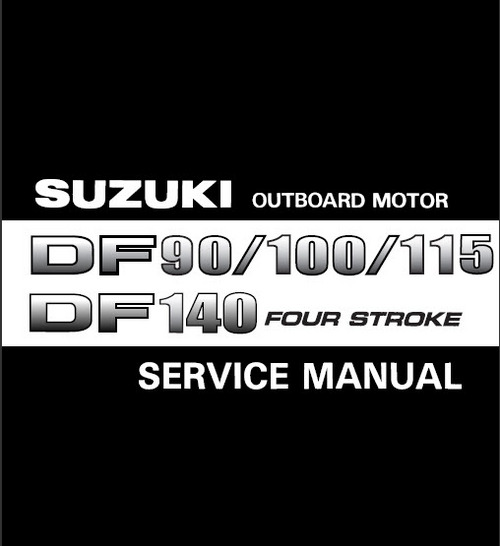 Suzuki outboard motor df 90 100 115 140 service manual pligg suzuki outboard motor df 90 100 115 140 service manual fandeluxe Gallery