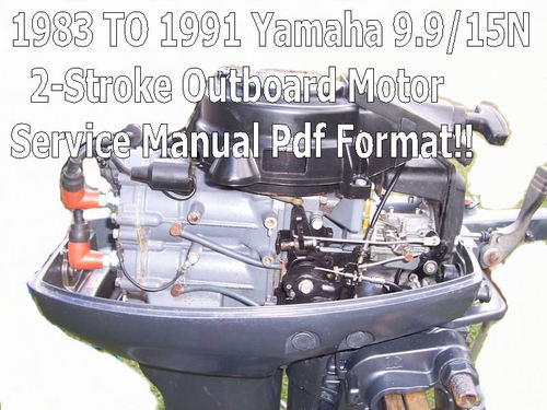 yamaha 9 9 15n outboard 2 stroke service manual download manuals rh tradebit com 2001 Mercury Outboard Motor 9 9 Outboard 9.9 2 Stroke 1980