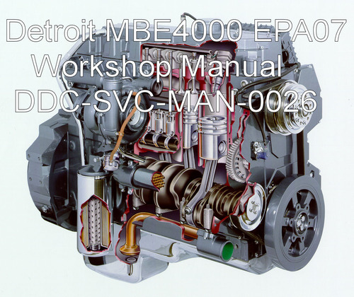 Pay for Detroit Diesel MBE 4000 EPA07 Service Manual DC-SVC-MAN-0026