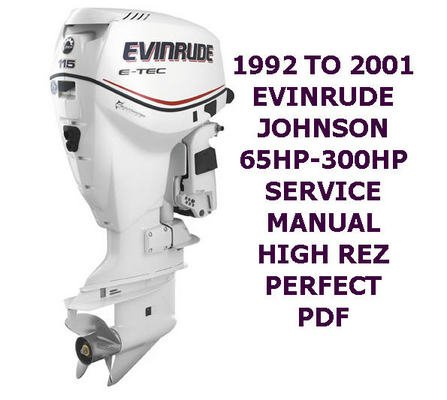 Pay for 1992 TO 2001 JOHNSON EVINRUDE 65 T0 300HP SERVICE MANUAL PDF