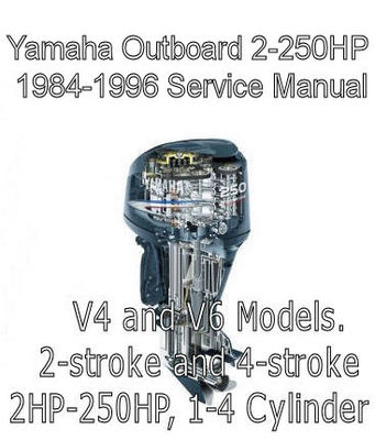 Yamaha outboard 2 250hp 1984 1996 service repair manual for Yamaha outboard service