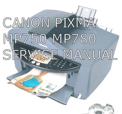 canon pixma mp750 mp780 download manuals technical rh tradebit com Canon PIXMA MP780 Wrong Cartridge Canon PIXMA MP780 Troubleshooting