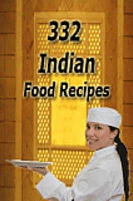 332 indian food recipes download recipes cooking pay for 332 indian food recipes forumfinder Choice Image