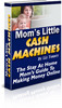 Thumbnail Moms Little Cash Machines with Master Resell Rights
