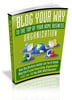 Thumbnail Blog Your Way To The Top Of Your Home Business Organization