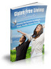 Thumbnail Gluten Free Living Secrets with  MRR Ebook & Articles