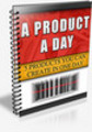 Thumbnail A Product A Day with Master Resell Rights