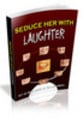 Thumbnail Seduce Her With Laughter