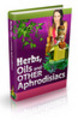 Thumbnail Herbs, Oils and Other Aphrodisiacs