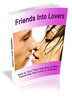 Thumbnail Friends Into Lovers - Ebook