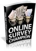 Thumbnail Online Survey Champion - Ebook with PLR