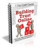 Building Trust Online - Crash Course with PLR