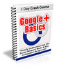 Thumbnail Google Plus Basics - Ecourse with PLR
