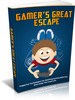 Thumbnail Gamers Great Escape - Ebook with MRR