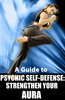 Thumbnail Phychic Self Defense - Ebook with PLR