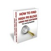 Thumbnail How To Find High PR Blogs - Ebook with MRR