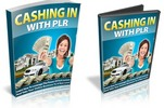 Thumbnail Cashing In With PLR - Videos, Ebook Pdf and Audio & Articles with MRR