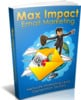 Thumbnail Max Impact Email Marketing - Ebook with MRR