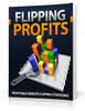 Thumbnail Flipping Profits - Ebook with MRR