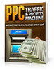 Thumbnail PPC Traffic & Profits Machine - Ebook with MRR