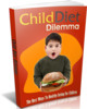 Thumbnail Child Diet Dilemma - Ebook with MRR