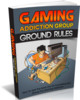 Thumbnail Gaming Addiction Group Ground Rules - Ebook with MRR