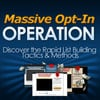 Thumbnail Massive Opt- In Operation - eBook with RR
