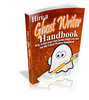 Thumbnail Hire a Ghost Writer Handbook - eBook with MRR