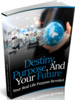 Thumbnail Destiny, Purpose, And Your Future - eBook with MRR