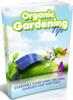 Thumbnail Organic Gardening Tips - eBook with MRR