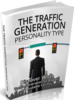 Thumbnail The Traffic Generation Personality Type - eBook with MRR
