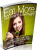 Thumbnail Eat More Not Less To Lose Weight - eBook with MRR