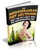 Thumbnail The Mediterranean Diet Meltdown - eBook with MRR
