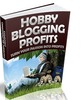 Thumbnail Hobby Blogging Profits - eBook with RR