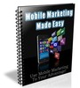 Thumbnail Mobile Marketing Made Easy - eBook with PLR