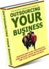 Thumbnail Outsourcing Your Business - eBook with MRR